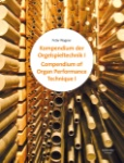 Compendium of Organ Performance Technique Books (Set of 2 Books)