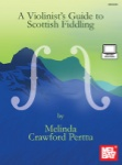 Violinist's Guide to Scottish Fiddling - Fiddle Method (Book/Video)