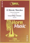 12 Heroic Marches - Horn and Piano