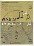 Musical Magic Band Rehearsal, Book 2 - Oboe