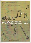 Musical Magic Band Rehearsal, Book 2 - Flute