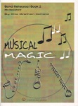 Musical Magic Band Rehearsal, Book 2 - Alto Saxophone