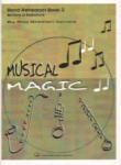 Musical Magic Band Rehearsal, Book 2 - Baritone or Euphonium