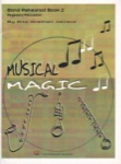 Musical Magic Band Rehearsal, Book 2 - Keyboard Percussion