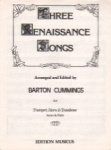 3 Renaissance Songs  - Trumpet, Horn and Trombone