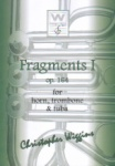 Fragments 1, Op. 164 - Horn, Trombone and Tuba