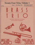 24 Trios, Volume 1 - Trumpet, Horn (or Trumpet) and Trombone