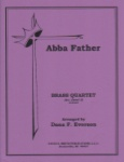 Abba Father - Brass Quartet and Piano