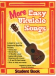 More Easy Ukulele Songs - Student Book