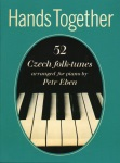 Hands Together: 52 Czech Folk-tunes - Piano