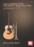 100 Hymns for Trumpet and Guitar