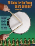 20 Solos for the Young Snare Drummer - Unaccompanied