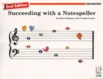 Succeeding with a Notespeller, Preparatory (2nd Ed.) - Piano