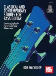 Classical and Contemporary Studies - Bass Guitar Study