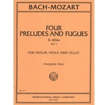 4 Preludes and Fugues, K 404a, Set 1 - String Trio