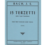 15 Terzetti (after 3-part Inventions) - Two Violins and Viola