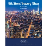 8th Street Bowery Blues - Concert Band