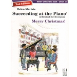 Succeeding at the Piano: Merry Christmas, Grade 2A - 2nd Edition