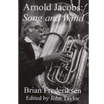 Arnold Jacobs: Song and Wind - Text