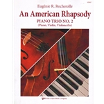 American Rhapsody: Piano Trio No. 2 - Piano, Violin and Cello