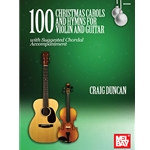 100 Christmas Carols and Hymns - Violin and Guitar