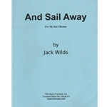 And Sail Away - Young Band