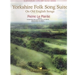 Yorkshire Folk Song Suite: On Old English Songs - Concert Band
