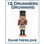 12 Drummers Drumming - Percussion Nonet