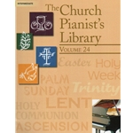 Church Pianist's Library, Vol. 24 - Piano