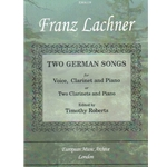 2 German Songs - Voice, Clarinet, and Piano (or Clarinet Duet and Piano)