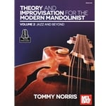 Theory and Improvisation for the Modern Mandolinist, Vol. 2: Jazz and Beyond