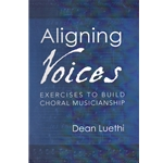 Aligning Voices - Choral Method