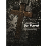 Sacred Solos of Dan Forrest - Low Voice and Piano