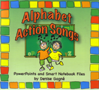Alphabet Action Songs (PowerPoints and Smart Files with DVD)