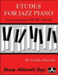 Etudes for Jazz Piano: Conversations of the Hands