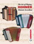Art of Playing Hohner Diatonic Accordions
