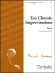 10 Chorale Improvisations Set 3 - Organ