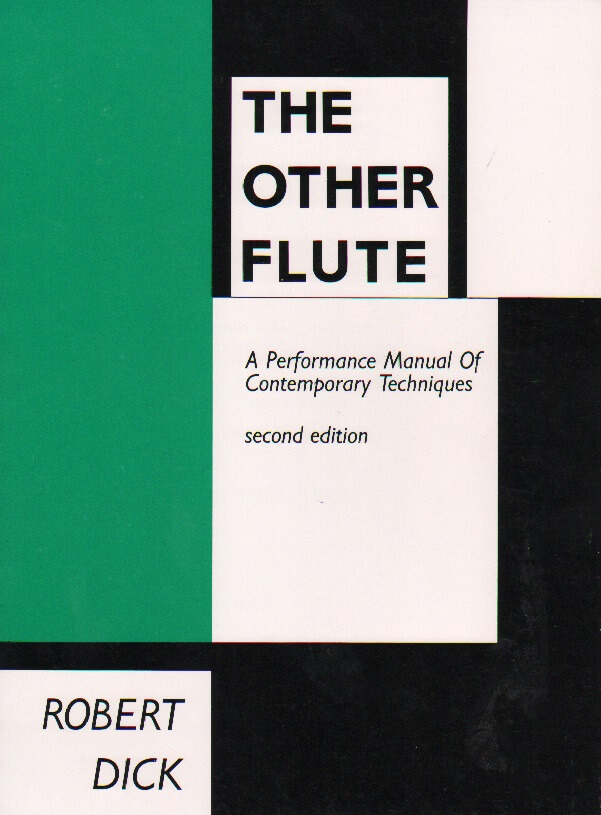 Other Flute: A Performance Manual of Contemporary Techniques
