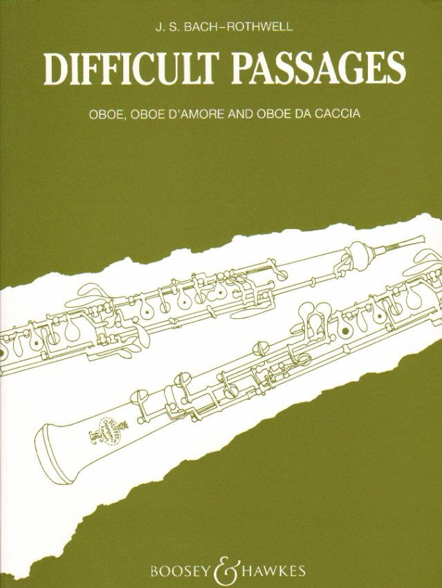 Difficult Passages from the Works of J. S. Bach - Oboe, Oboe D'Amore, and English Horn