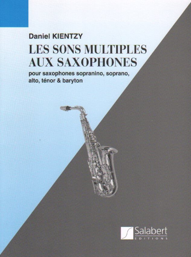 Les Sons Multiples: New Methods of Sound - Saxophone