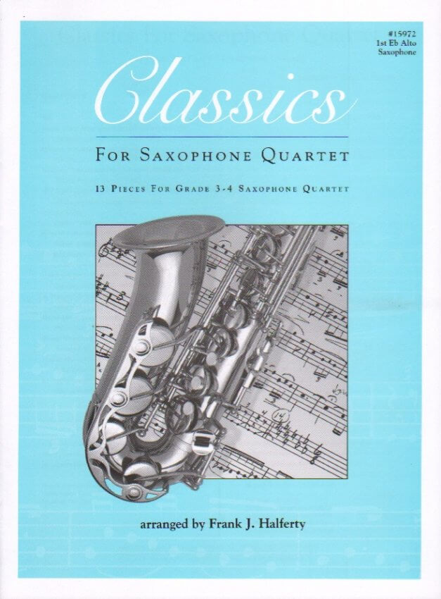 Classics for Saxophone Quartet - Alto Sax 1 Part