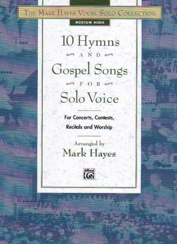 10 Hymns and Gospel Songs for Solo Voice - Medium High