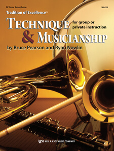 Tradition of Excellence: Technique and Musicianship - Tenor Saxophone