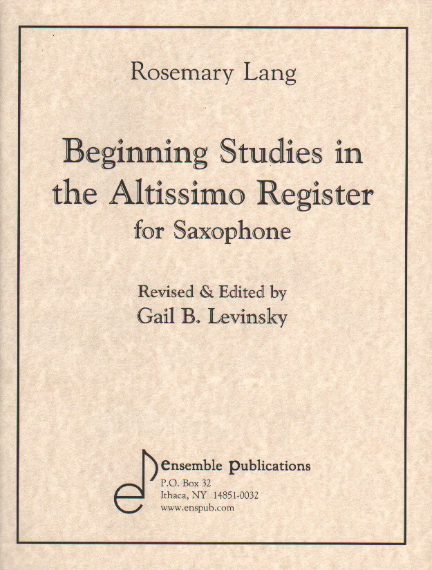 Beginning Studies in the Altissimo Register - Saxophone