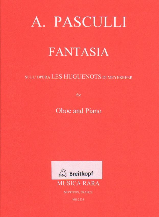 Fantasia on the opera Les Huguenots (Meyerbeer) - Oboe and Piano