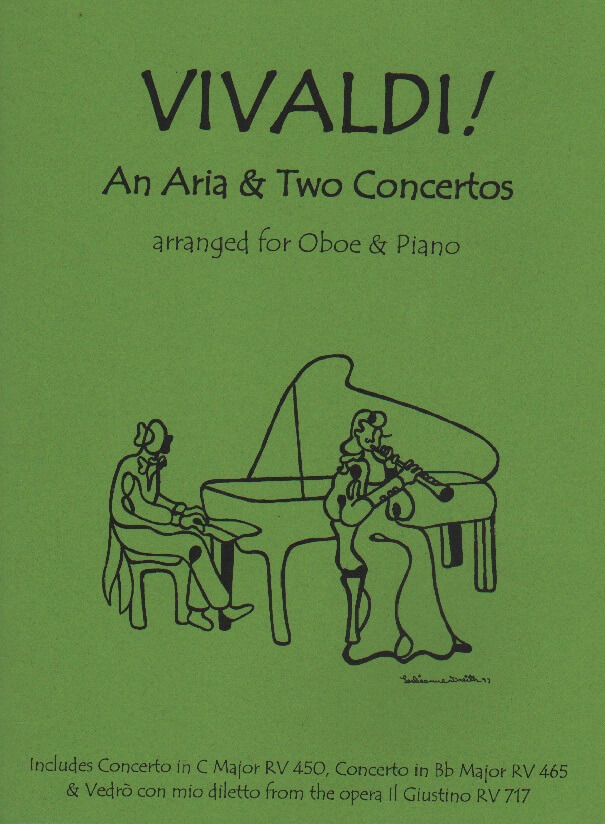 Vivaldi! Aria and Two Concertos - Oboe (or English Horn for the Aria) and Piano