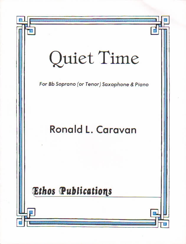 Quiet Time - Soprano (or Tenor) Sax and Piano