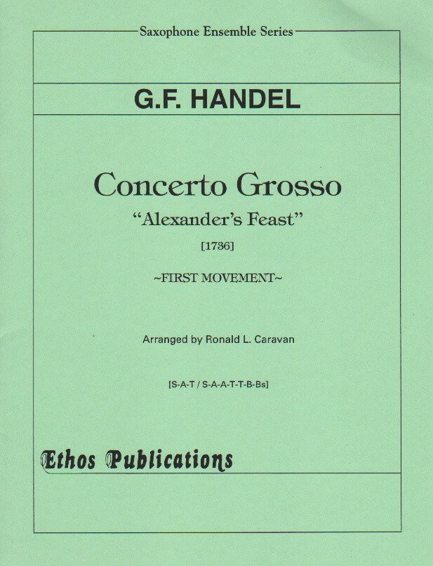 Concerto Grosso from Alexander's Feast - Sax Ensemble