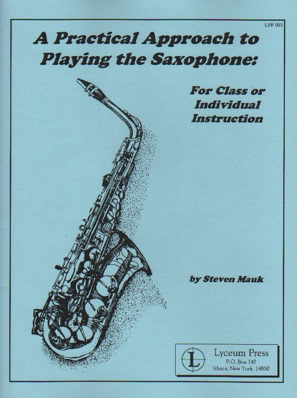 Practical Approach to Playing the Saxophone