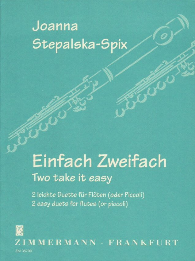 Two take it easy (Einfach Zweifach) - Flute Duet